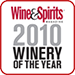 Wine & Spirits Winery of the year 2010