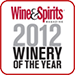 Wine & Spirits Winery of the year 2012